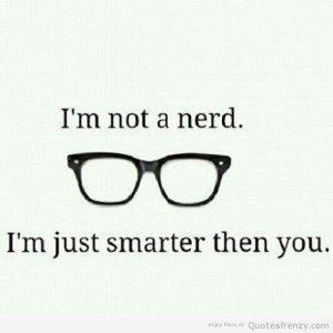 547899329-nerd-smart-grades-school-like-pretty-instapretty-instacute-cute-sexy-quotes